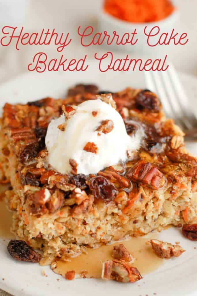pinterest image for carrot cake baked oatmeal