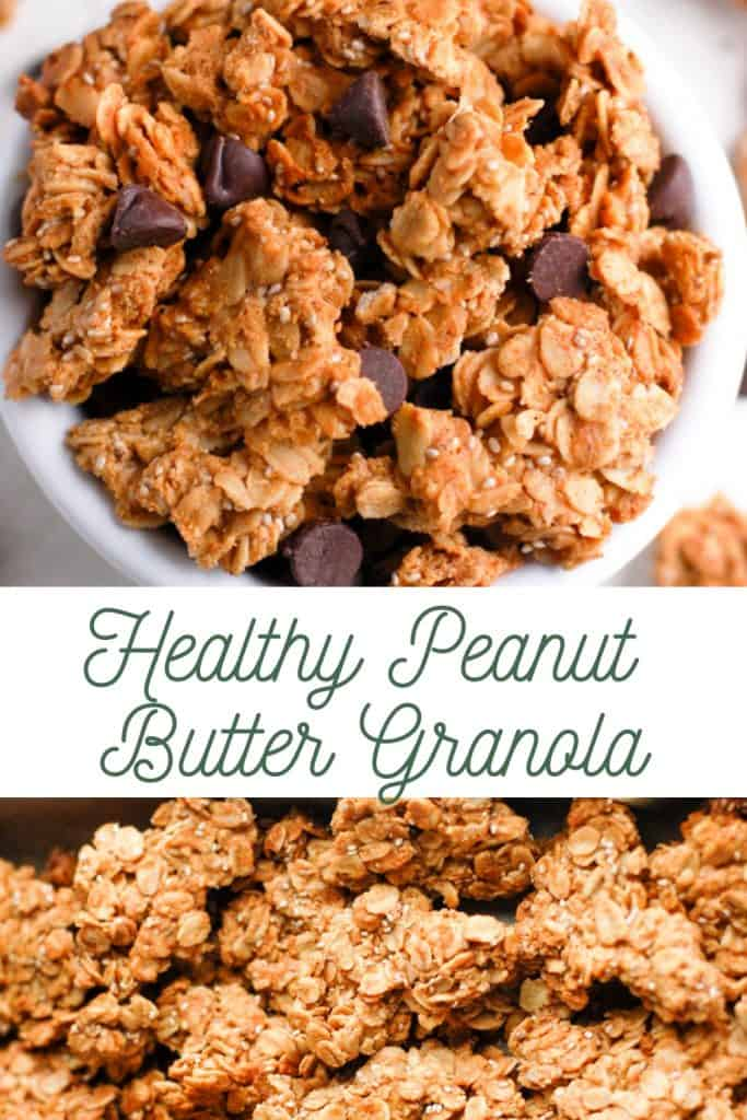 pinterest image for healthy peanut butter granola