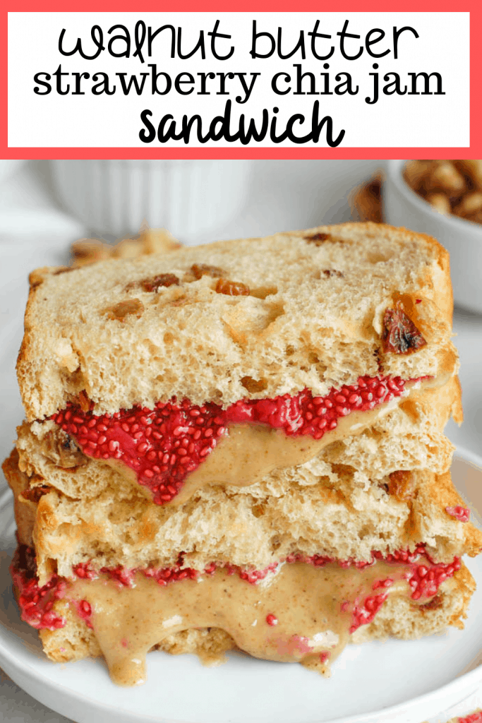 walnut butter and strawberry chia jam sandwich