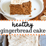 healthy gingerbread cake