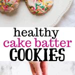 healthy cake batter cookies
