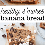 healthy smores banana bread