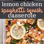 lemon chicken spaghetti squash casserole