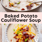 baked potato cauliflower soup in bowl