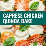 caprese chicken quinoa casserole