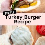 Simple Turkey Burger Recipe