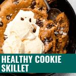 Healthy Cookie Skillet