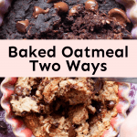 baked oatmeal two ways