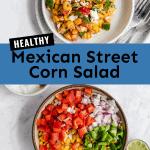 healthy mexican street corn salad