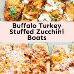 Buffalo Turkey Stuffed Zucchini Boats