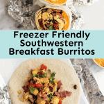 Freezer Friendly Southwestern Breakfast Burritos