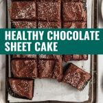 Healthy Chocolate Sheet Cake