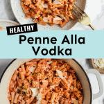 Healthy Penne Alla Vodka