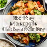 Healthy Pineapple Chicken Stir Fry