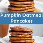 pumpkin oatmeal pancakes